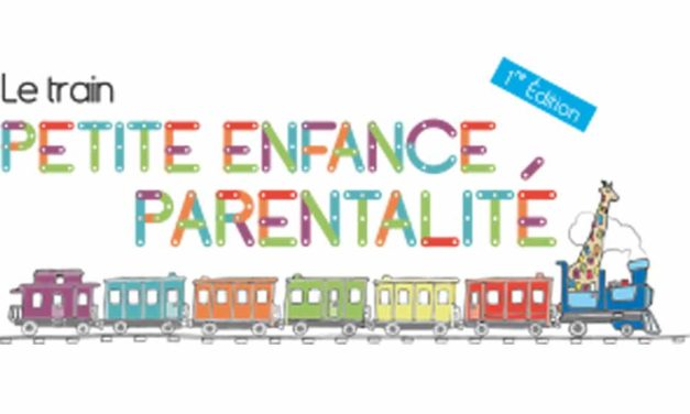 Le Train Petite Enfance et Parentalité démarre le 2 novembre